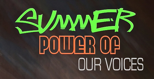 Summer Power of Our Voices