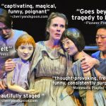 """""""captivating, magical, funny, poignant"""" -cherryandspoon.com """"goes beyond tragedy to hope"""" -Pioneer Press """"thought-provoking, frequently funny, consistently surprising"""" -MinnesotaPlaylsit"""